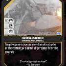 Grounded BSG-029 (U) Battlestar Galactica CCG