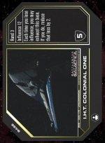 I.H.T. Colonial One BSG-008 (U) Battlestar Galactica CCG
