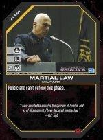 Martial Law BSG-032 (U) Battlestar Galactica CCG