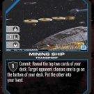 Mining Ship BSG-159 (U) Battlestar Galactica CCG