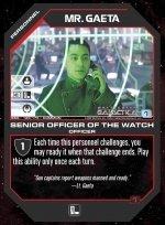 Mr. Gaeta, Senior Officer of the Watch BSG-128 (C) Battlestar Galactica CCG