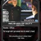 Relieved of Duty BSG-091 (C) Battlestar Galactica CCG