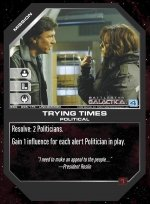 Trying Times BSG-095 (U) Battlestar Galactica CCG