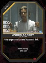 Under Arrest BSG-051 (C) Battlestar Galactica CCG
