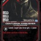 Centurion Ambusher BSG-106 (U) Battlestar Galactica CCG