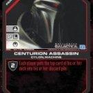 Centurion Assassin BSG-107 (C) Battlestar Galactica CCG