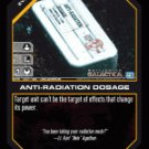 Anti-Radiation Dosage BTR-007 (U) Battlestar Galactica CCG