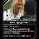 Are You Alive? BTR-045 (U) Battlestar Galactica CCG