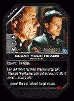 Clear Your Heads BTR-051 (U) Battlestar Galactica CCG