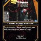 Unwelcome Visitor BTR-043 (U) Battlestar Galactica CCG