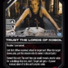 Trusts the Lords of Kobol BTR-081 (C) Battlestar Galactica CCG