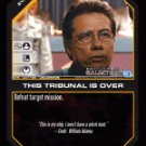 This Tribunal Is Over BTR-037 (U) Battlestar Galactica CCG