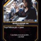 Swearing In BTR-035 (U) Battlestar Galactica CCG