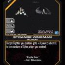 Strange Wingman BTR-034 (U) Battlestar Galactica CCG