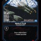 Shuttle BTR-165 (C) Battlestar Galactica CCG