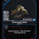 Raptor 203 BTR-159 (C) Battlestar Galactica CCG