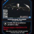 Pouncing Raider BTR-156 (C) Battlestar Galactica CCG