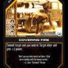 Covering Fire BTR-010 (C) Battlestar Galactica CCG