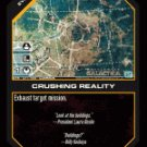 Crushing Reality BTR-011 (C) Battlestar Galactica CCG