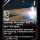 Cutting Through the Hull BTR-054 (U) Battlestar Galactica CCG