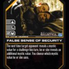 False Sense of Security BTR-019 (U) Battlestar Galactica CCG