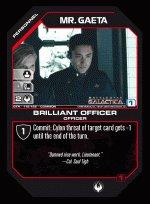 Mr. Gaeta, Brilliant Officer BTR-119 (C) Battlestar Galactica CCG