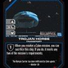 Olympic Carrier, Trojan Horse BTR-154 (U) Battlestar Galactica CCG