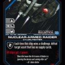 Nuclear Armed Raider BTR-153 (U) Battlestar Galactica CCG