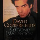 "David Copperfield Beyond imagination  ""Signed"""