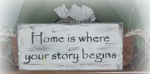 ~Home is Where your story begins~