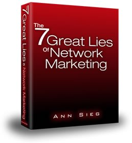 7 Great Lies of Network Marketing / mlm eBook