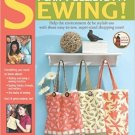 Pat Sloan's I Can't Believe Im Sewing (Leisure Arts #4434)