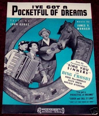 I've Got a Pocketful of Dreams, Bing Crosby 1938