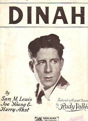 Dinah, Rudy Vallee