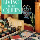 Vanessa-Ann's Living with Quilts Pattern Book