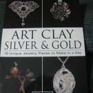 Art ClaySilver and Gold 18 Jewelry PiecestoMake in a Day -by Jackie Truty