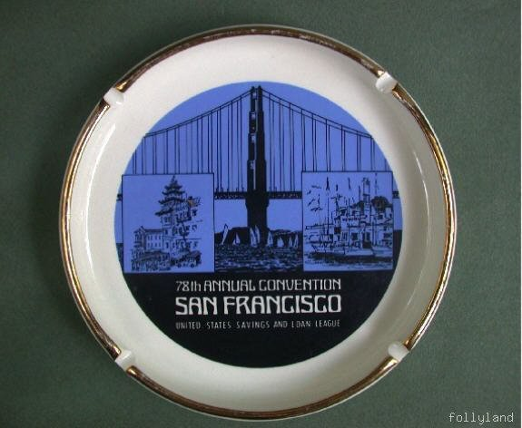 Old San Francisco Advertising Banker Convention Ashtray 1970