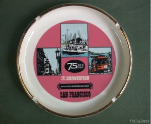Retro San Francisco Advertising Banker Convention Ashtray 1967