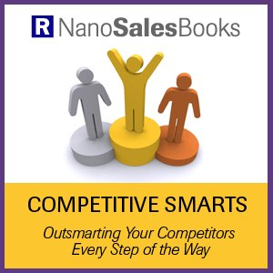 Competitive Smarts - Outsmarting Your Competitors Every Step of the Way