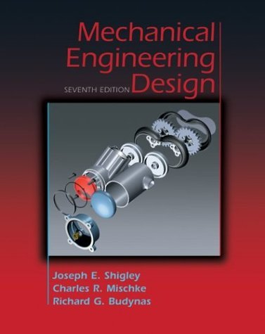 Mechanical Engineering Design, Hardcover