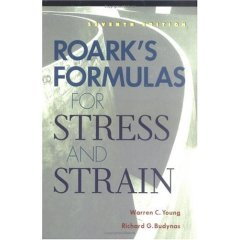 Roark's Formulas for Stress and Strain, Hardcover