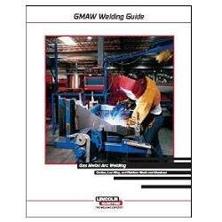 GMAW/MIG Welding Guide, by Lincoln Electric