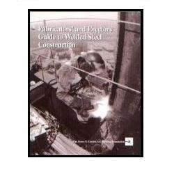 Fabricators' and Erectors' Guide to Welded Steel Construction