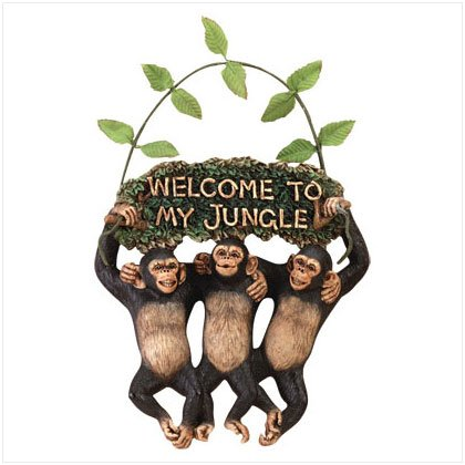 'WELCOME TO MY JUNGLE' SIGN---Item #: 34512