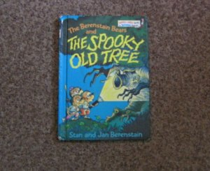 1978 Vintage Issue of The Berenstain Bears and the Spooky Old Tree Hardcover book #600409