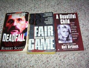 3 true crime book lot Fair Game 1993 ,Deadfall 2006 and A Beautiful Child 2004 paperback