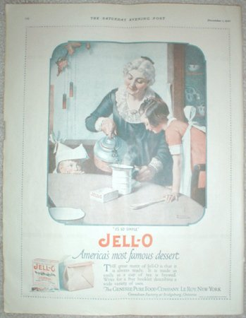 1923 JELL-O JELLO AD AMERICA�S MOST FAMOUS DESSERT GRANDMOTHER LITTLE BOY & GIRL