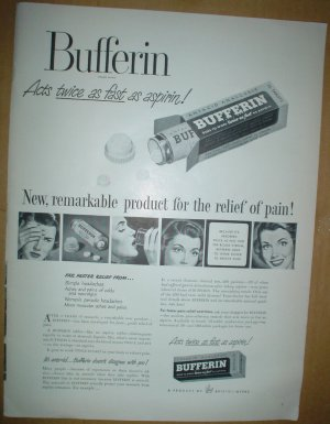 1949 FULL PAGE AD BUFFERIN THE NEW REMARKABLE PRODUCT FOR PAIN RELIEF