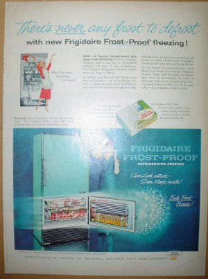 1958 FULL PAGE AD FRIGIDAIRE FROST-PROOF NEVER FROST TO DEFROST