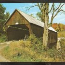 OLD COVERED BRIDGE ROUTE 4 BRIDGEWATER & WOODSTOCK VERMONT 856